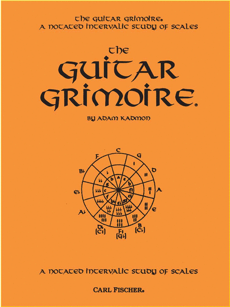 Guitar Grimoire, The-A Notated Intervalic Study of Scales