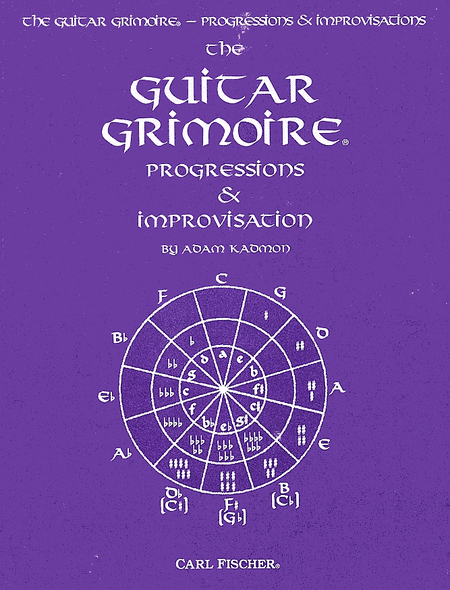 Guitar Grimoire, The-Progressions & Improvisation