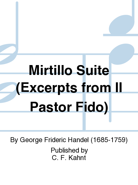 Mirtillo Suite (Excerpts from Il Pastor Fido)