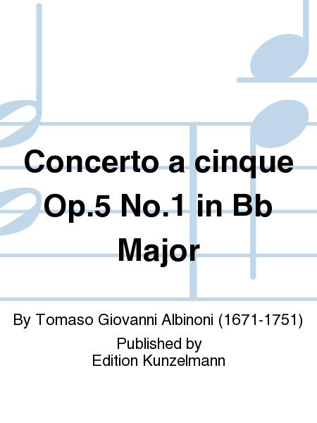 Concerto a cinque Op. 5 No. 1 in Bb Major