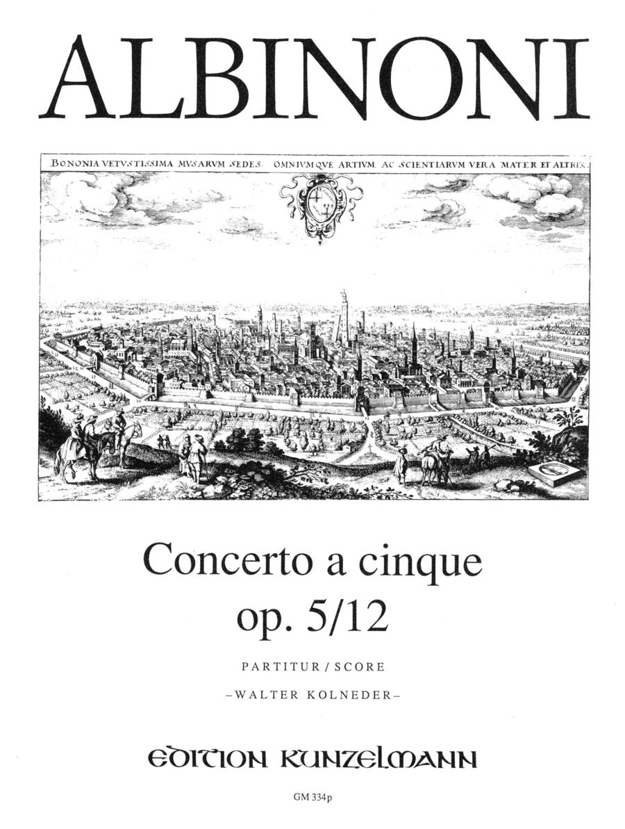 Concerto a Cinque Op. 5 No. 12