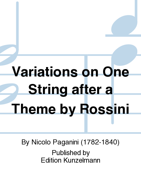 Variations on One String after a Theme by Rossini