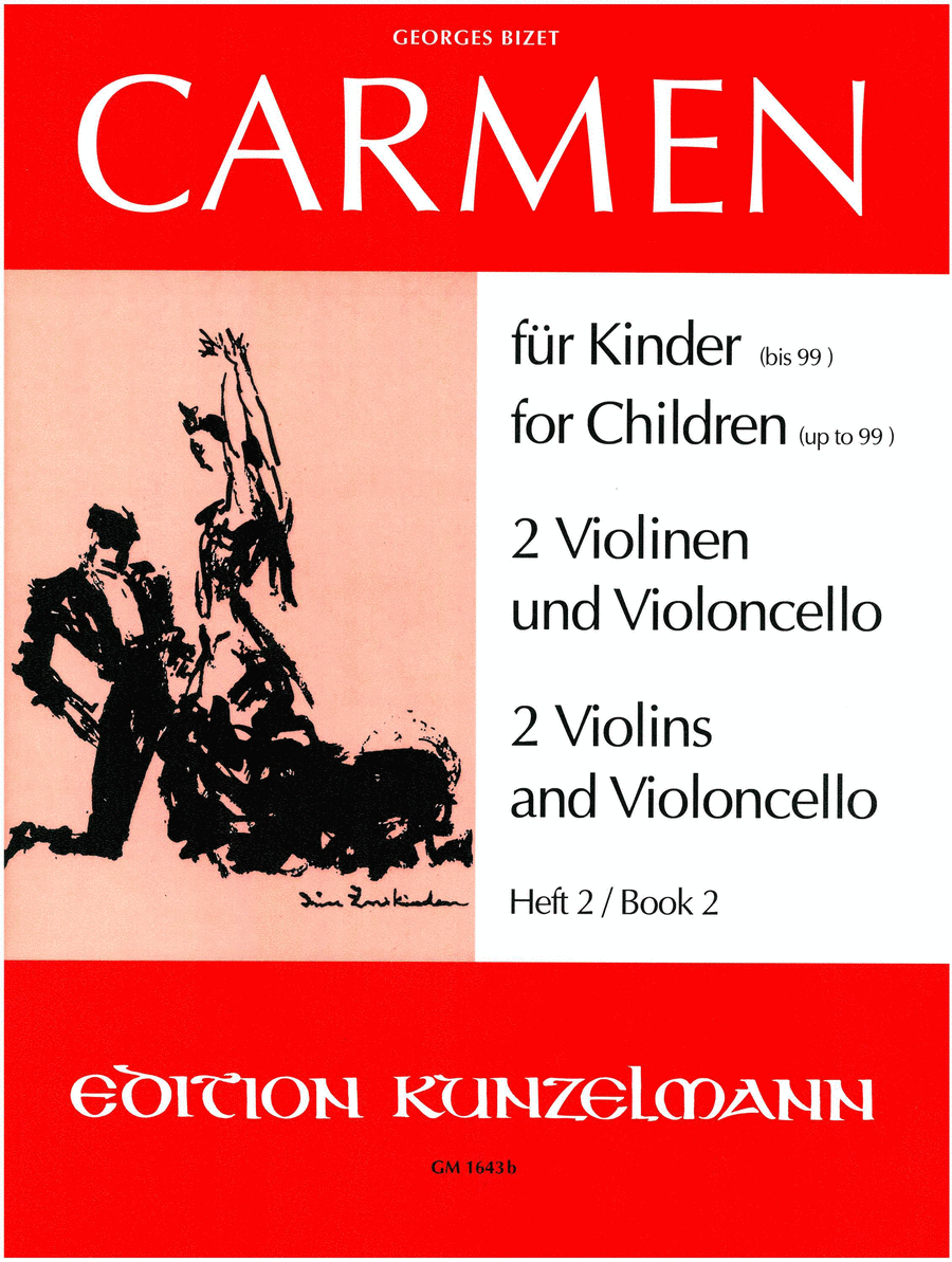 Carmen for Children (or persons up to 99) Vol. 2