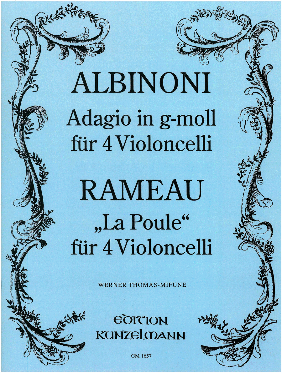 La Poule (Rameau) and Adagio n in G minor(Albinoni)