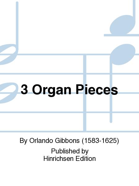 3 Organ Pieces