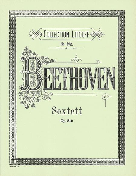 Sextet, Op. 81b