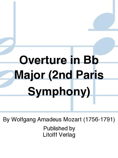 Overture in Bb Major (2nd Paris Symphony)