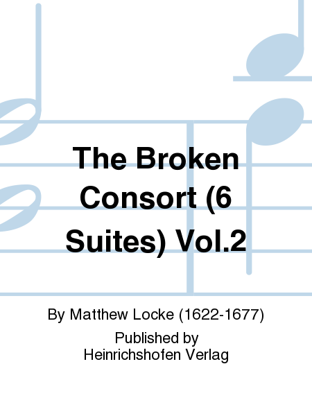 The Broken Consort (6 Suites) Vol. 2