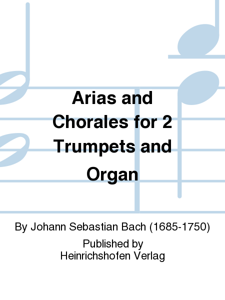 Arias and Chorales for 2 Trumpets and Organ