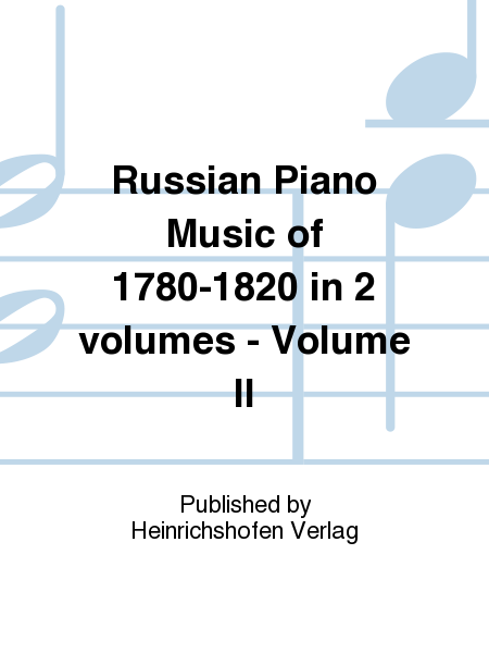Russian Piano Music of 1780-1820 in 2 volumes - Volume II