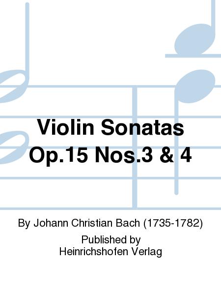 Violin Sonatas Op. 15 Nos. 3 & 4