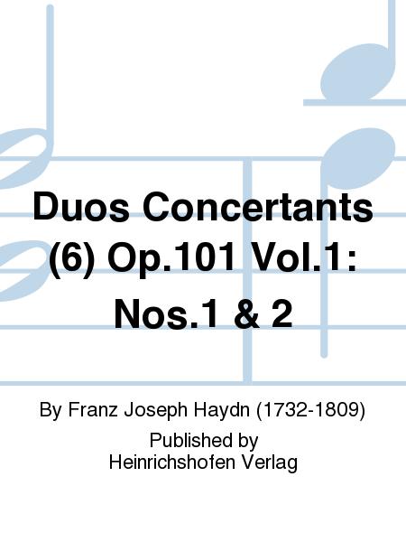 Duos Concertants (6) Op.101 Vol.1: Nos.1 & 2