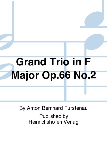 Grand Trio in F Major Op. 66 No. 2