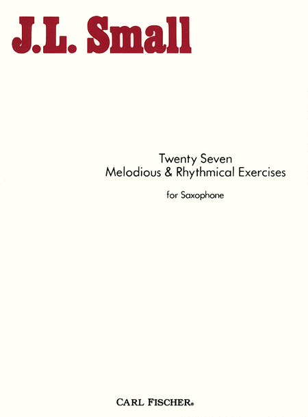 Twenty Seven Melodious And Rhythmical Exercises