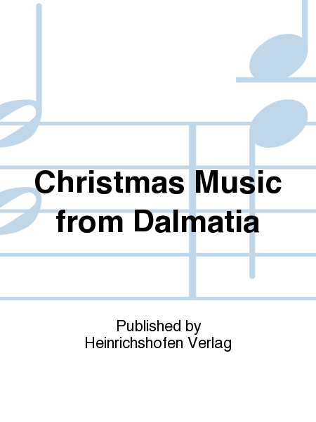 Christmas Music from Dalmatia