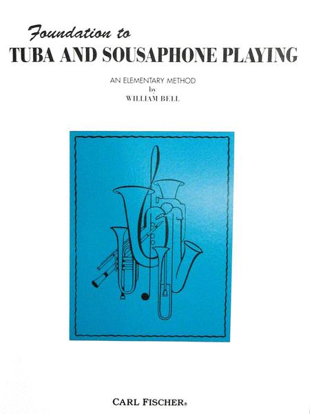 Foundation to Tuba and Sousaphone Playing