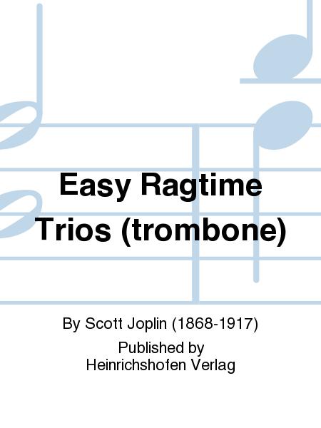 Easy Ragtime Trios (trombone)