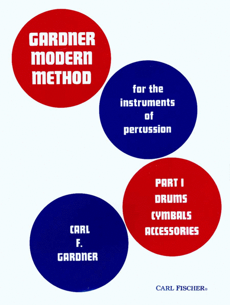 Modern Method, Part 1 (Drums, Cymbals, Accessories)