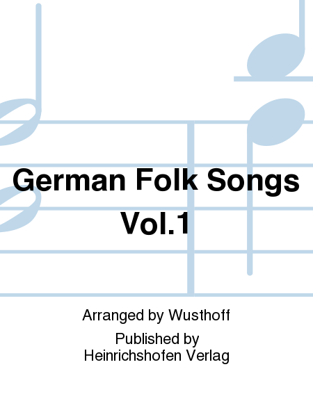 German Folk Songs Vol.1