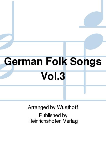 Deutsche Volkslieder in 9 Konzert-Zyklen Vol. 3
