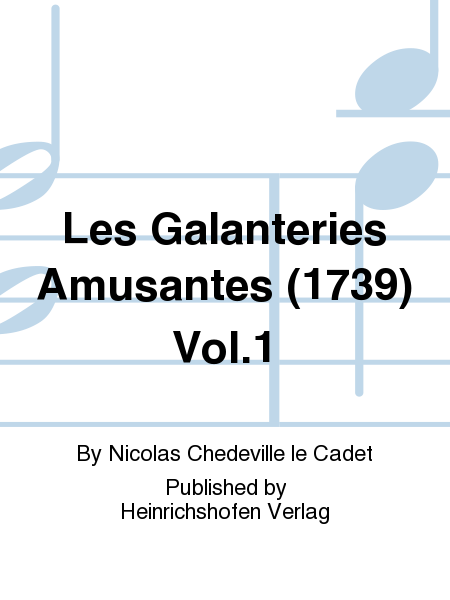 Les Galanteries Amusantes (1739) Vol. 1