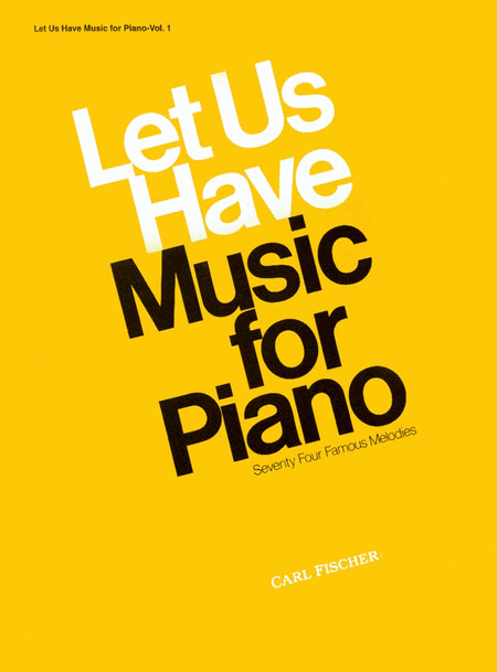 Let Us Have Music For Piano