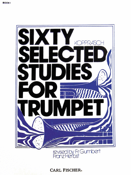 Sixty Selected Studies For Trumpet, Book I