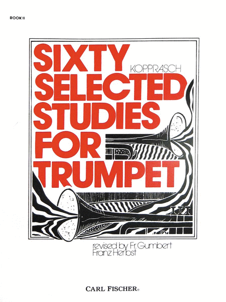 Sixty Selected Studies for Trumpet-Bk. II