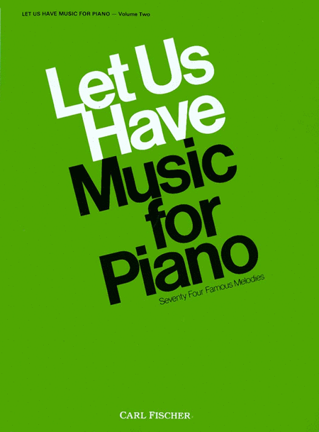 Let Us Have Music for Piano-Vol. 2