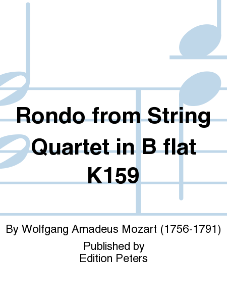 Rondo from String Quartet in B flat K159