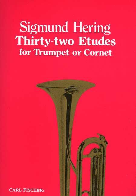 Thirty-Two Etudes for Trumpet or Cornet