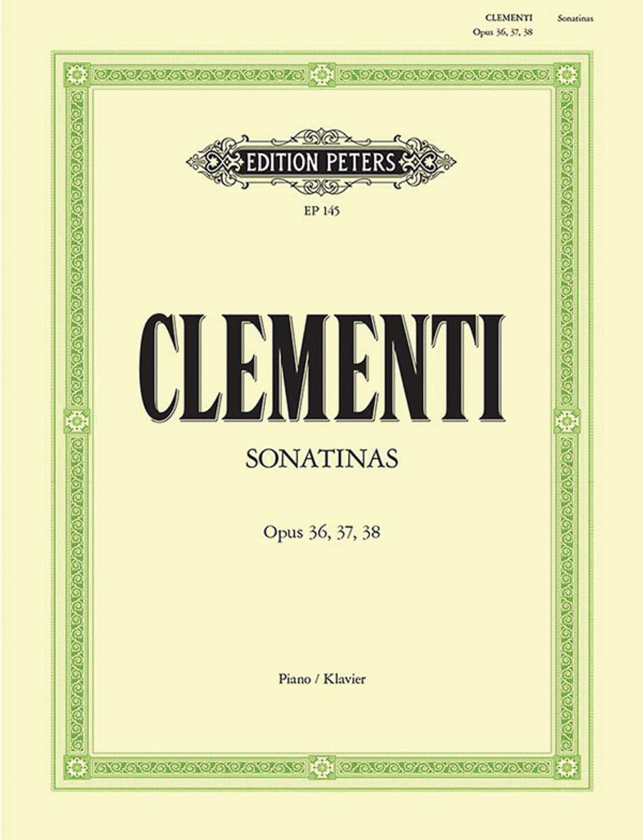 Sonatinas Op. 36 Nos. 1-6; Op. 37 Nos. 1-3; Op. 38 Nos. 1-3