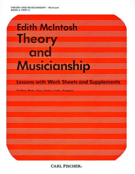 Theory and Musicianship - Book 2, Part 2