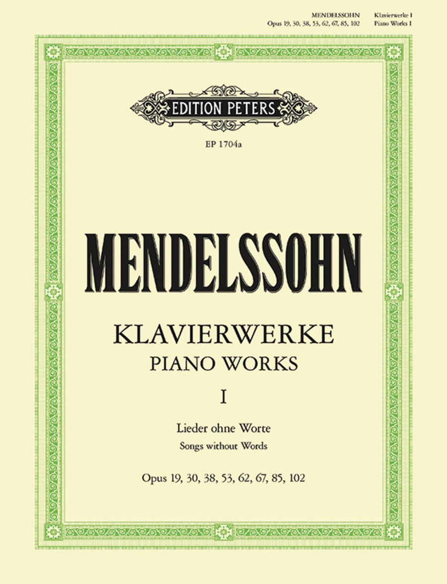 Complete Piano Works, Volume 1 - Songs Without Words