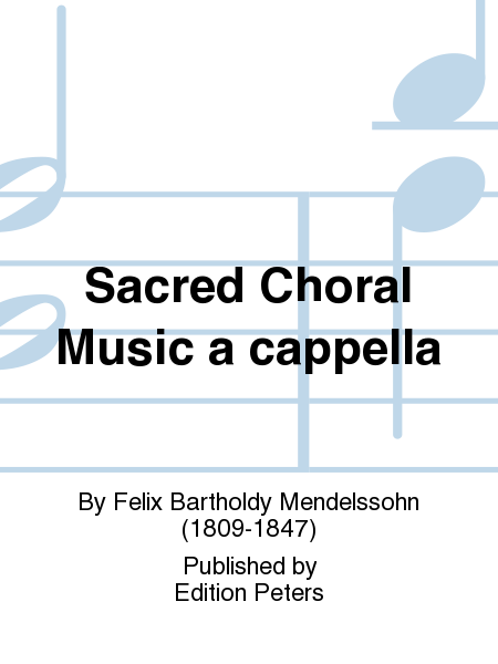 Sacred Choral Music a cappella