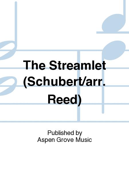 The Streamlet (Schubert/arr. Reed)
