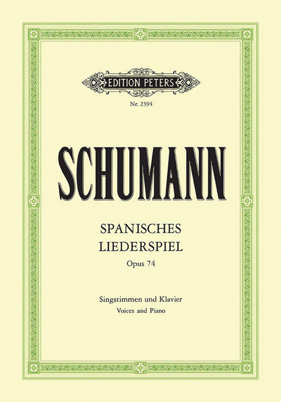 Spanisches Liederspiel Op.74