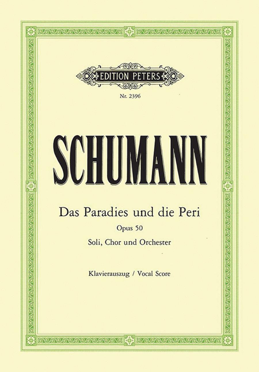 Das Paradies und die Peri Op. 50