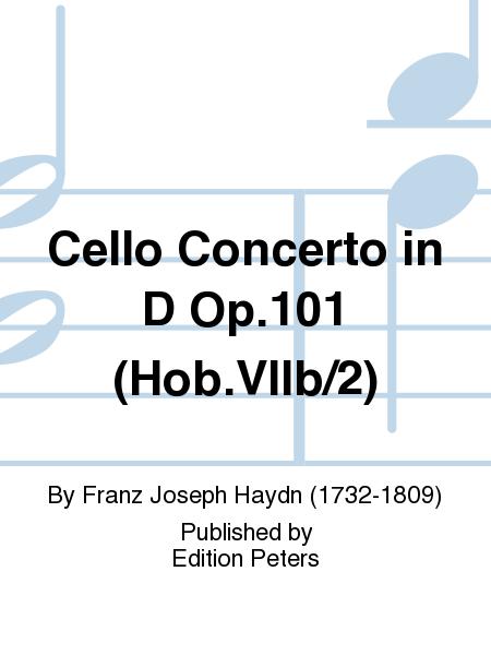 Violoncello Concerto in D Major Op. 101 (Hob.V