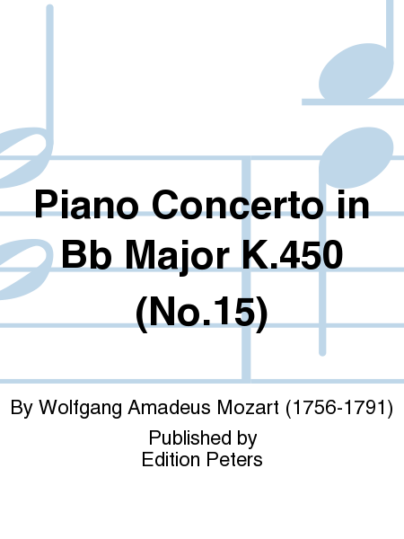 Piano Concerto in Bb Major K.450 (No.15)
