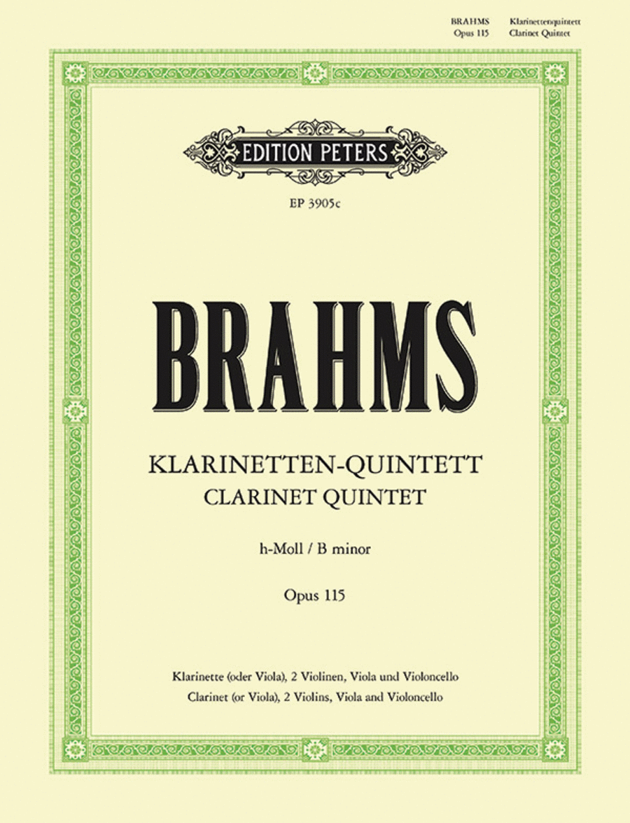 Klarinetten Quintett (Clarinet Quintet) No.3, Op. 115 in B Minor