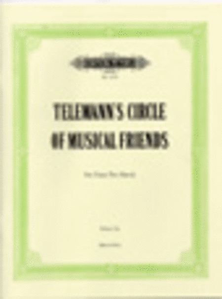 Telemann's Circle of Musical Friends
