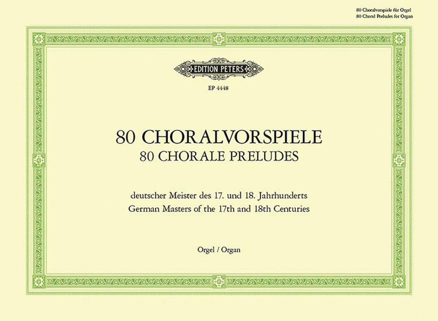 Chorale Preludes Of The 17th And 18th Centuries