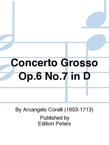 Concerto Grosso Op.6 No.7 in D