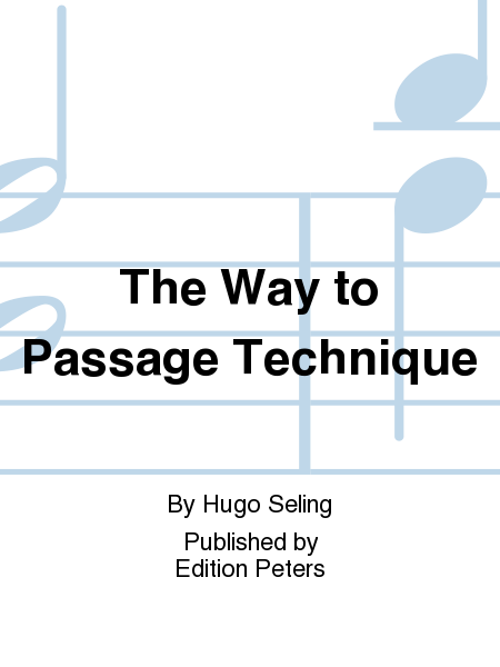 The Way to Passage Technique