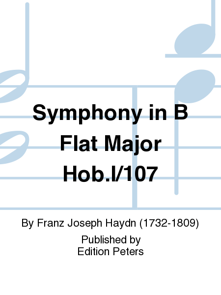 Symphony in B Flat Major Hob.I/107