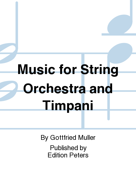 Music for String Orchestra and Timpani