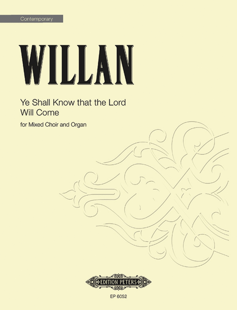 Ye Shall Know that the Lord Will Come