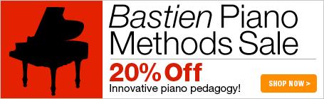 Bastien Piano Methods - 20% off innovative piano pedagogy!
