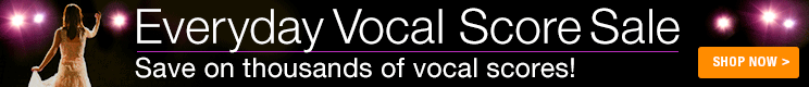Save 5% on vocal scores!